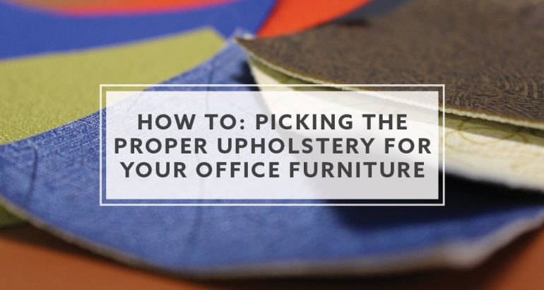 how-to-picking-proper-upholstery-for-office-furniture-blog-header
