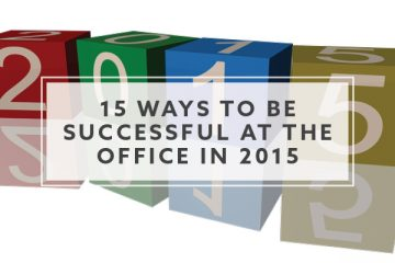 15 Ways to be Successful at the Office in 2015