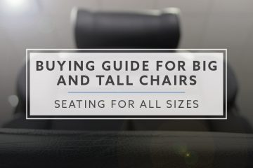 Seating For All Sizes: Your Buying Guide For Big and Tall Chairs