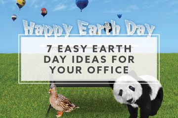 7 Easy Earth Day Ideas for Your Office