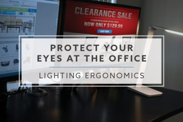 Lighting Ergonomics: Protect Your Eyes at the Office