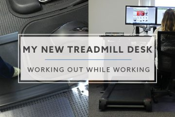 My New Treadmill Desk: Working Out While Working
