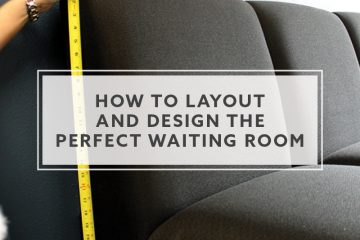 8 Ideas How-To Layout and Design the Perfect Waiting Room in 2019