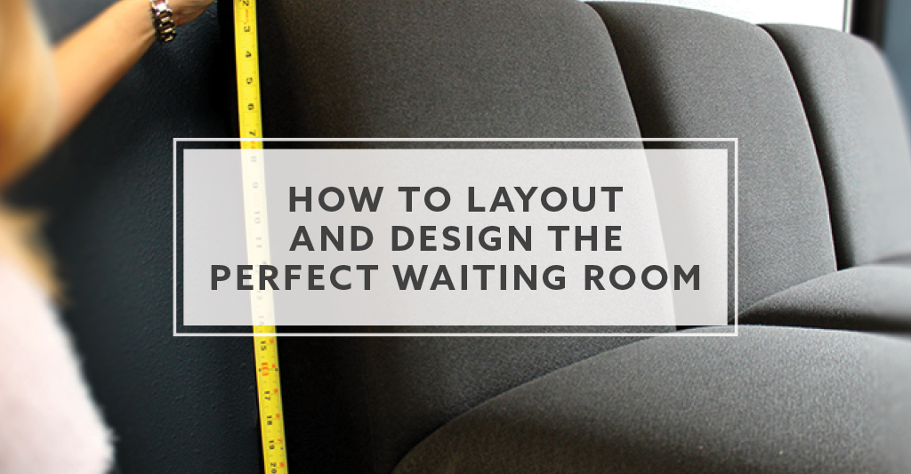 Fantastic 8 Ideas How To Layout And Design The Perfect Waiting Room In Pabps2019 Chair Design Images Pabps2019Com