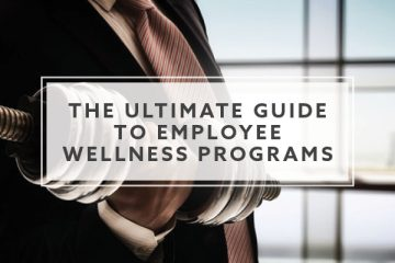 The Ultimate Guide to Employee Wellness Programs