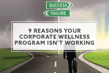 9 Reasons Your Corporate Wellness Program Isn't Working