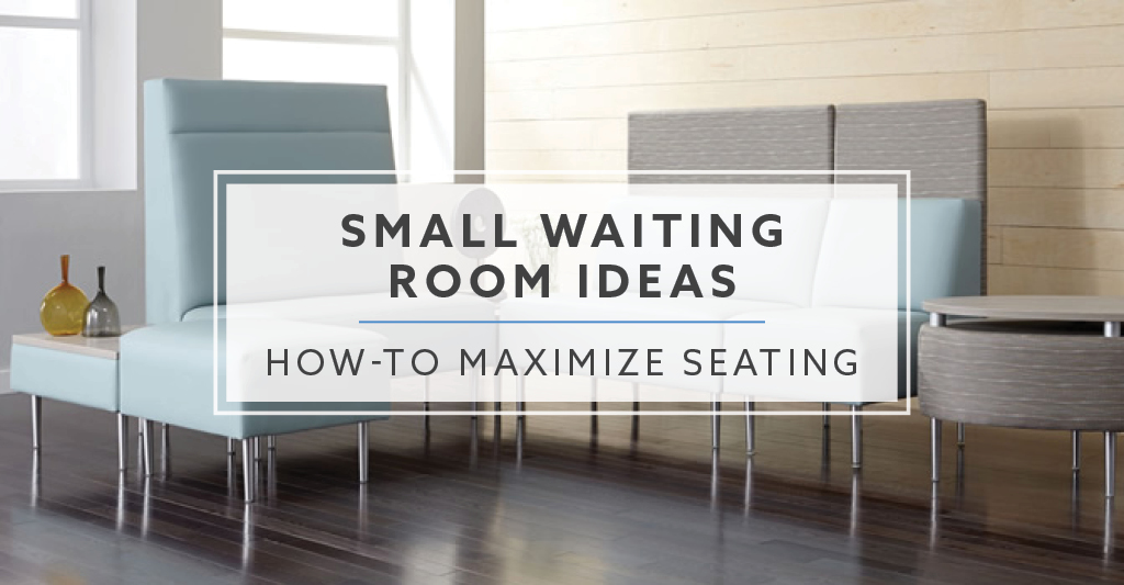 Small waiting room ideas how to maximize seating in 2019 - How to maximize a small bedroom ...