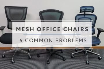 6 Common Problems With Mesh Office Chairs in 2019