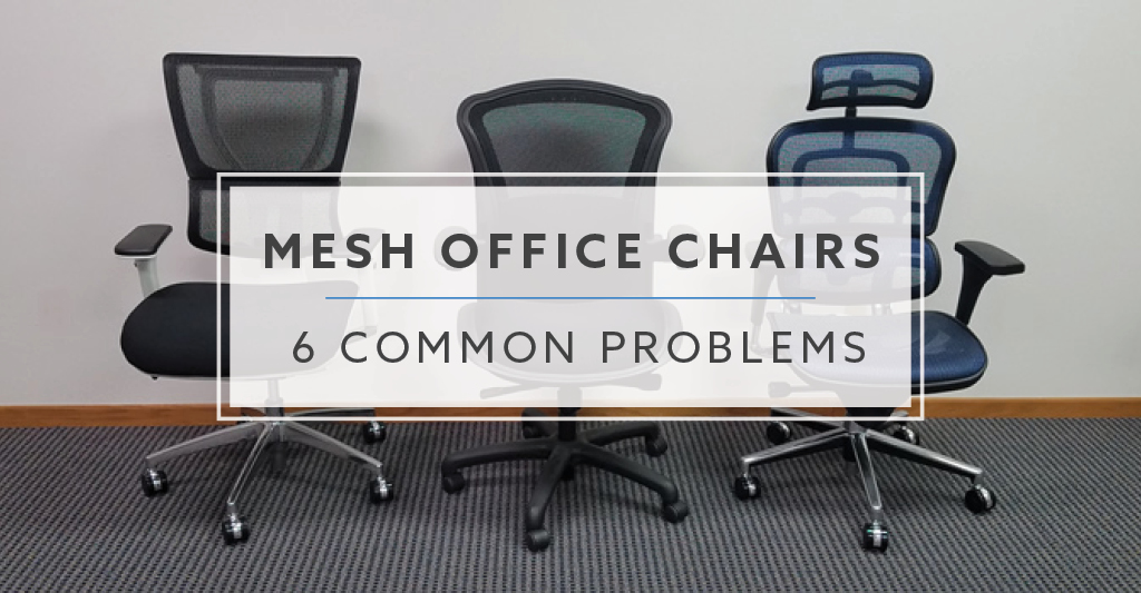 Fabulous 6 Common Problems With Mesh Office Chairs Creativecarmelina Interior Chair Design Creativecarmelinacom