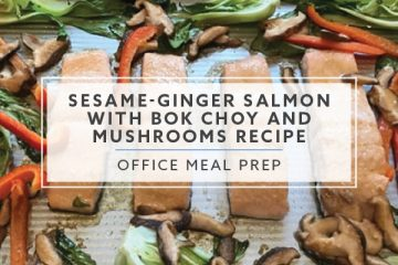 Office Meal Prep: Sesame-Ginger Salmon with Bok Choy and Mushrooms Recipe