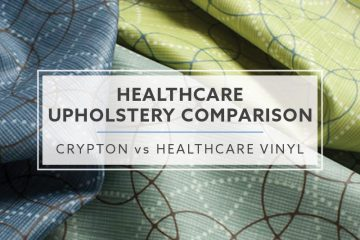 Healthcare Upholstery Comparison: Crypton Vs. Healthcare Vinyl
