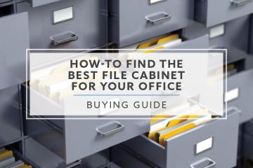 How-To Find The Best File Cabinet For Your Office in 2019