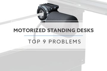 9 Most Common Problems with Motorized Standing Desks in 2020