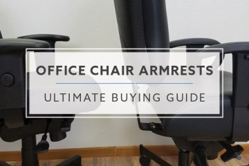 Ultimate Buying Guide to Office Chair Armrests