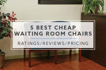 5 Best Cheap Waiting Room Chairs For 2019