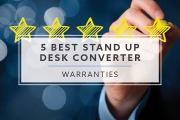 5 Best Stand Up Desk Converter Warranties (2019)