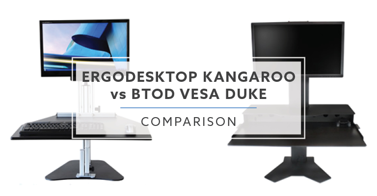Sensational Ergo Desktop Kangaroo Vs Btod Vesa Duke Which Is The Better Home Interior And Landscaping Analalmasignezvosmurscom