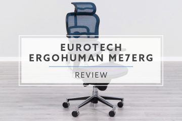 Eurotech Ergohuman High-Back Mesh Chair ME7ERG (2019 Review / Rating / Pricing)