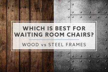 Wood vs. Steel Frames: Which is Best for Waiting Room Chairs?
