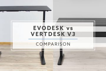 Evodesk VS. VertDesk v3: Which electric stand up desk is best?