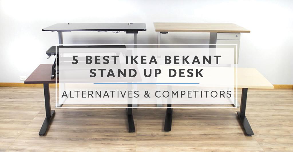 5 Best Ikea Bekant Stand Up Desk