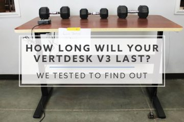 How long will your VertDesk v3 last? We tested to find out.