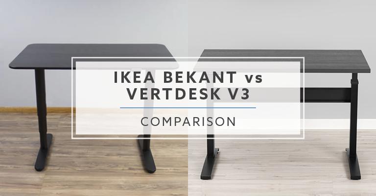 Ikea Bekant Vs Vertdesk V3 Which Is The Better Standing