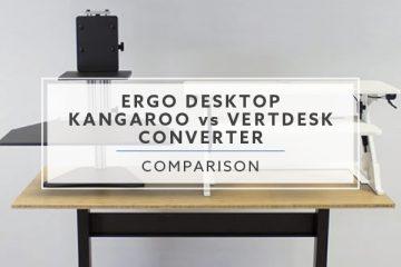 Ergo Desktop Kangaroo vs VertDesk Converter: Best Pick for 2021?