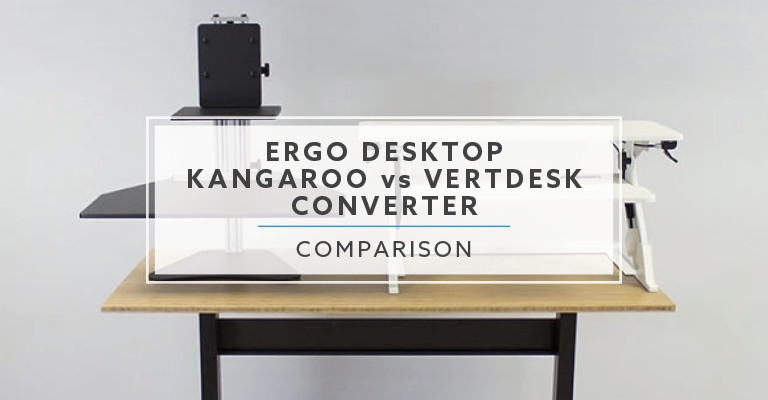 Astounding Ergo Desktop Kangaroo Vs Vertdesk Converter Best For 2019 Home Interior And Landscaping Analalmasignezvosmurscom