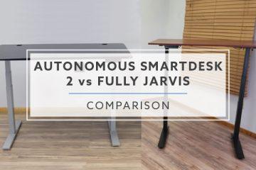 Autonomous SmartDesk 2 VS. Fully Jarvis Desk: Which is better?