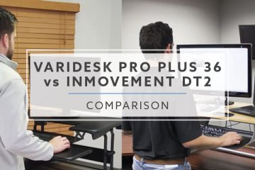 VARIDESK ProPlus™ 36 vs. InMovement DT2: What is Best in 2019?