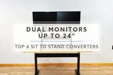 6 Best Sit to Stand Converters for Dual Monitors up to 24""