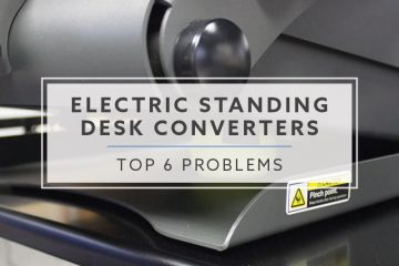 Top 6 Problems and Solutions with Electric Standing Desk Converters (2019)