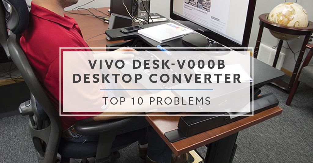 Top 7 Problems with VIVO DESK-V000B Desktop Converter