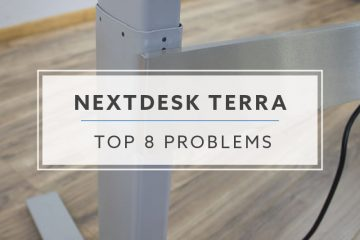 Top 8 Problems and Solutions Xdesk Terra™ Standing Desk (NextDesk)