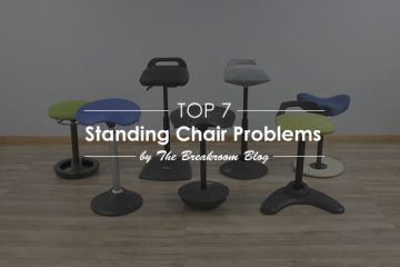 Top 7 Problems and Solutions For Standing Desk Chairs
