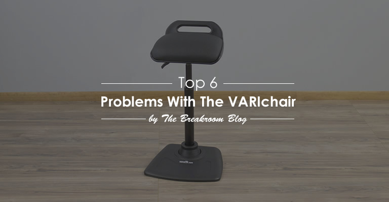 Top 6 Problems And Solutions With The Varidesk Varichair Standing Chair