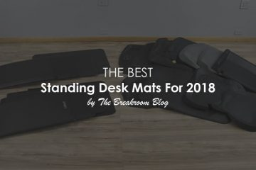 The Best Flat and Non-Flat Standing Desk Mats For 2018