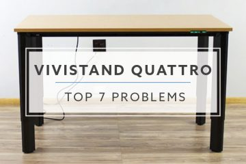 Top 7 Problems and Solutions with Vivistand Quattro Standing Desk For 2019