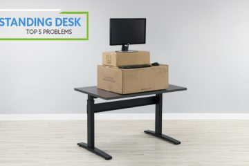 Top 5 Problems With Do-It-Yourself (DIY) Standing Desks