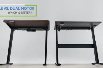 Single Motor vs. Dual Motor Standing Desks: Which is better?