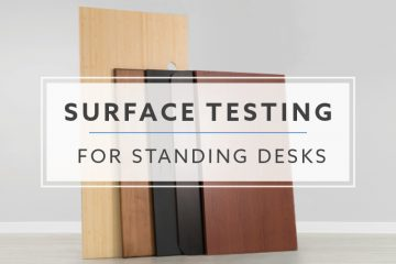 How Durable Is Your Standing Desks Surface? We Tested To Find Out.
