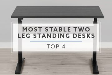 Top 4 Most Stable Two Leg Electric Standing Desks in 2019