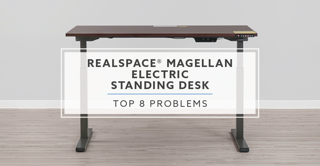 Top 8 Realspace Magellan Standing Desk Problems Alternatives