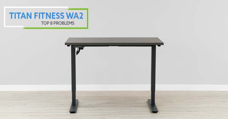 Top 8 Problems, Solutions and Alternatives For Titan Fitness Standing Desk