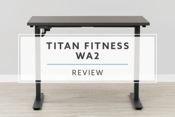 Titan Fitness WA2 Electric Standing Desk (2019 Review / Rating / Pricing)