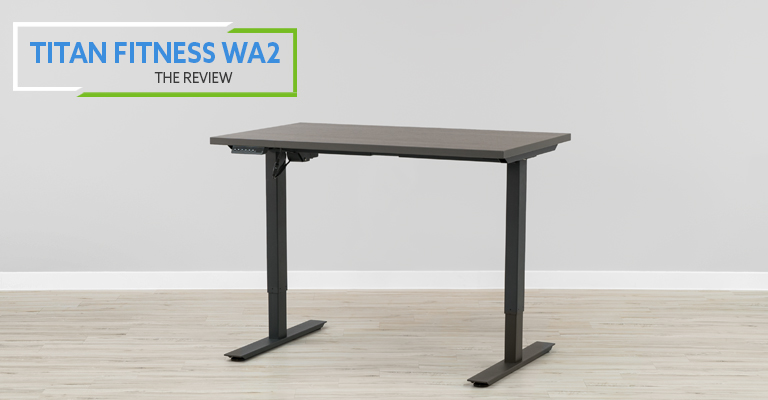 Titan Fitness WA2 Electric Standing Desk Review Header