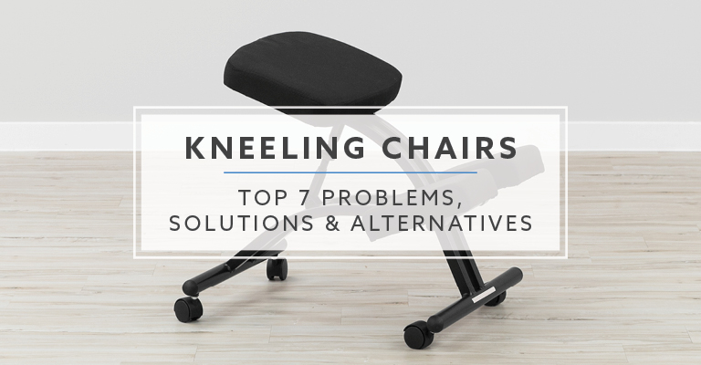 Enjoyable Top 7 Problems Solutions And Alternatives For Kneeling Chairs Caraccident5 Cool Chair Designs And Ideas Caraccident5Info