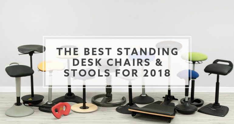 Best Standing Desk Chairs and Stools for 2018