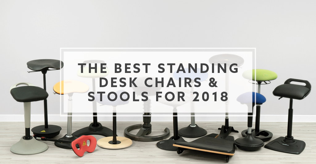 13 Best Standing Desk Chairs And Stools For 2018